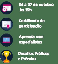 10 a 12 de agosto, às 19h, certificado de participação, aprenda com especialistas, desafio práticos e prêmios